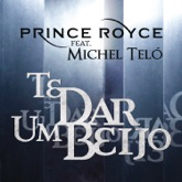 Te Dar um Beijo (feat. Michel Teló) - Single