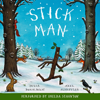 Stick Man (Unabridged) - Julia Donaldson