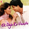 Ek Duje Ke Vaaste (Original Motion Picture Soundtrack)