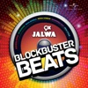 9x Jalwa - Blockbuster Beats