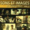 Sons & Images du Burkina Faso Vol. 2 - Various Artists