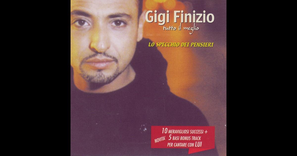 Gigi finizio on apple music - Lo specchio dei pensieri gigi finizio ...