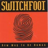 New Way to Be Human, Switchfoot