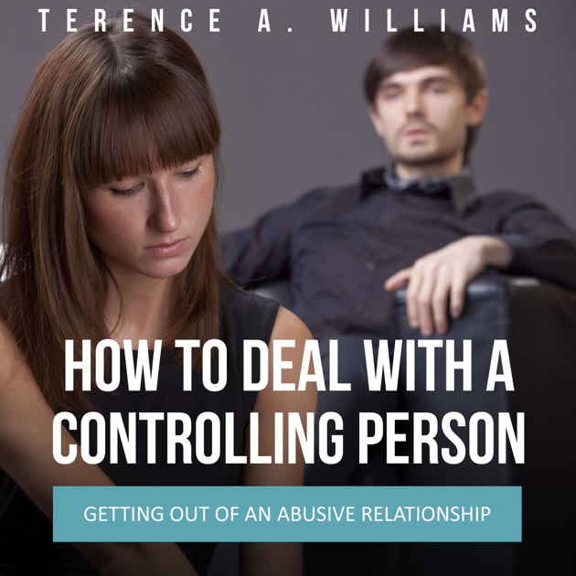 getting out of a controlling relationship