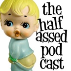 halfassedpodcast