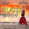 Pilates 2014 - Core Strength Flexibility Mind Body Fitness Chilled Relaxation to Power Stretching Chillout Yoga