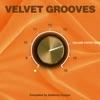 Velvet Grooves Volume Fortetone!