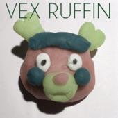 Vex Ruffin - Need More Followers