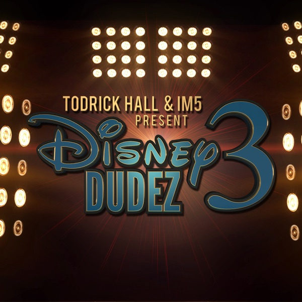 Disney Dudez 3 - Single (with IM5) - Single
