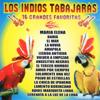16 Grandes Favoritas - Los Indios Tabajaras