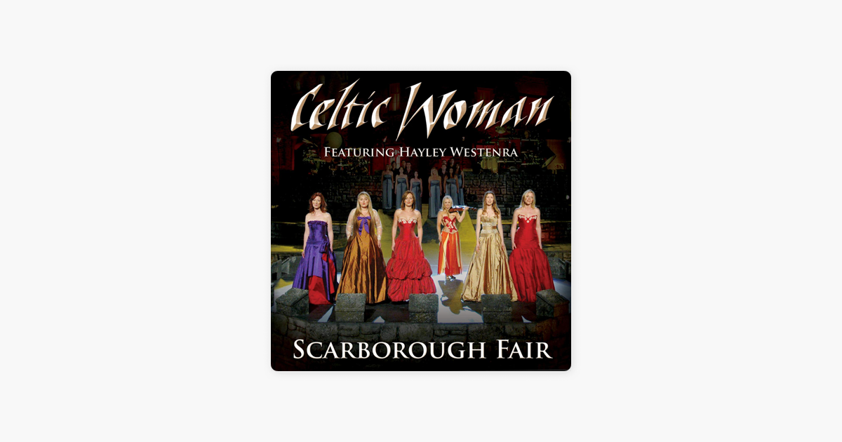 ‎Scarborough Fair - Single by Celtic Woman