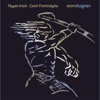 Pagan Irish by Eoin Duignan on Apple Music