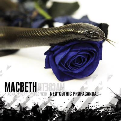 Neo-Gothic Propaganda - Macbeth