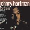 Nature Boy (Digitially Remastered 95; 1995 Digital Remaster)  - Johnny Hartman