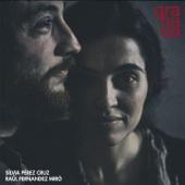 Acabou Chorare - Silvia Pérez Cruz & Raül Fernandez Miró