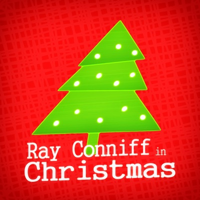 Ray Conniff in Christmas - Ray Conniff