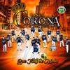 Que Hay de Malo - Banda Corona de Michoacan