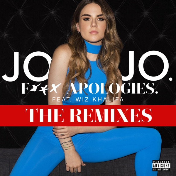 F*** Apologies. (feat. Wiz Khalifa) [The Remixes] - EP