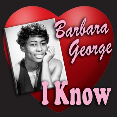I Know - Barbara George album