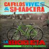 Carlos Vives & Shakira - La Bicicleta (Versión Vallenato) artwork
