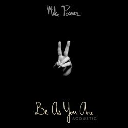 Be As You Are (Acoustic) - Single - Mike Posner Album Cover