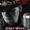 I Ain't Playin' No Jason Aldean - Single - Gary West
