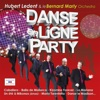 Danse en ligne party - Hubert Ledent & Bernard Marly Orchestra