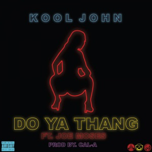 Do Ya Thang (feat. Joe Moses) - Single Mp3 Download