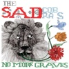 No More Graves - The Sad Cobras