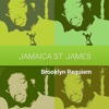 Brooklyn Requiem - Jamaica St. James