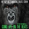 Instrumental Hip Hop Beats Crew - Hip Hop Instrumentals Going Ape On the Beats Album