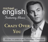 Crazy Over You by Michael English And Cliona Hagan