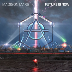 Future Is Now - Single Mp3 Download