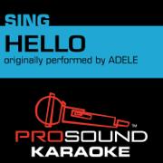 Hello (Originally Performed by Adele) [Instrumental Version] - ProSound Karaoke Band