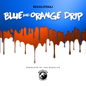 Blue and Orange Drip - Single Mp3 Download