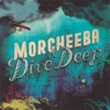 Dive Deep, Morcheeba