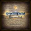 Cambiemos (Sigo Con Vos) [feat. Pablo Yapur] - Single - Federico Spinosa