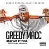 Real S**t (feat. Tyga) - Single, Greedy Macc