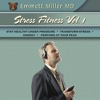Stress Fitness Vol 1 - Emmet Miller
