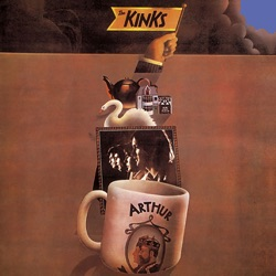 Arthur or the Decline and Fall of the British Empire (Bonus Track Edition) - The Kinks Album Cover
