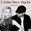 I Like Your Style (feat. Hannah Dunlap) - Single - Zac Dunlap