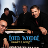 Consider It Swung - Tom Wopat