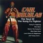 Kung Fu Fighting by Carl Douglas