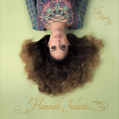 Talk About It - Hannah Juliette album
