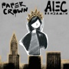 Paper Crown - Single - Alec Benjamin