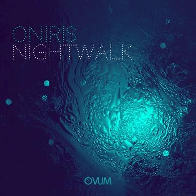 Night Walk EP - Oniris album
