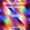 "Chase (From ""Jojo's Bizarre Adventure: Diamond Is Unbreakable"") - Single - Jonathan Parecki"