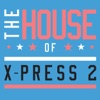 X-Press 2 - The House of XPress 2 Club Edition Album