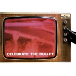 The Selecter - Celebrate the Bullet