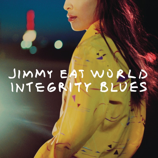 Integrity Blues by Jimmy Eat World on Apple Music